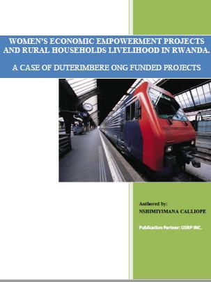 WOMEN'S ECONOMIC EMPOWERMENT PROJECTS AND RURAL HOUSEHOLDS LIVELIHOOD IN RWANDA
